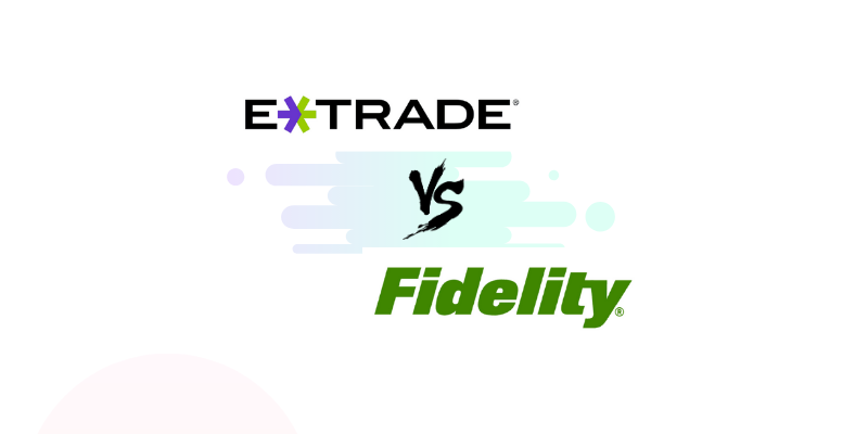 Etrade vs Fidelity